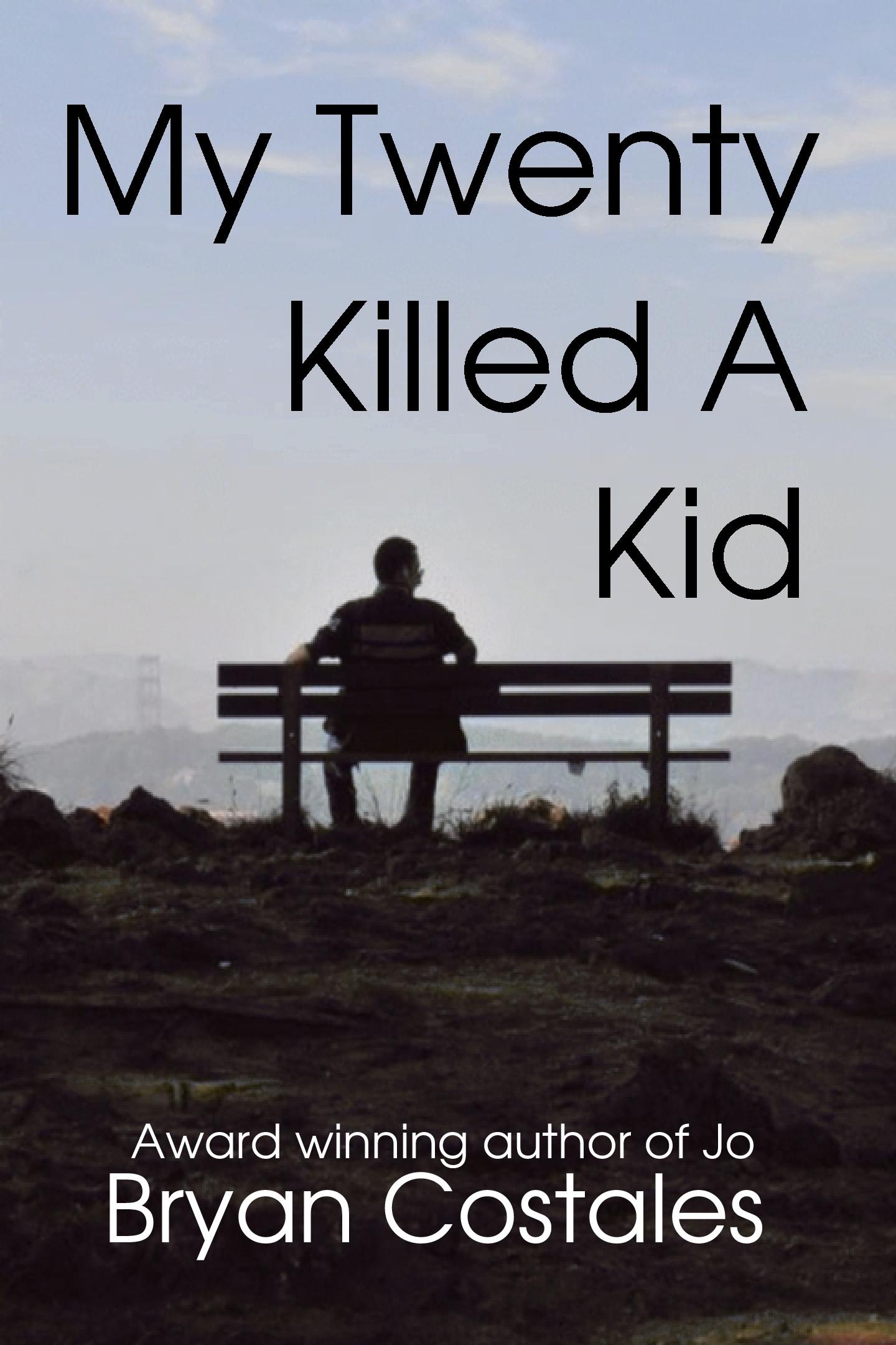 my twenty killed a kid